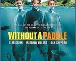 Without a Paddle / Sans aviron (Bilingual) [Blu-ray]