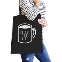 Coffee For Life Black Canvas Bag Cute Graphic Tote For Coffee Lover - $21.22 CAD