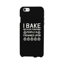 I Bake Because Black Backing Cute Phone Cases For Apple, Samsung Galaxy, LG, HTC - $9.99