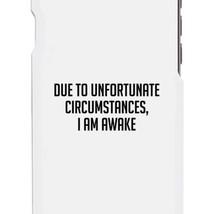 I'm Awake White Ultra Slim Cute Phone Cases For Apple, Samsung Galaxy, LG, HTC - $9.99