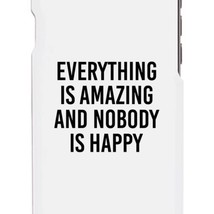 Nobody Happy White Slim Fit Cute Phone Cases For Apple, Samsung Galaxy, LG, HTC - $9.99