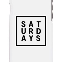 Saturday White Phone Cases For Apple, Samsung Galaxy, LG, HTC Gift Ideas - $9.99