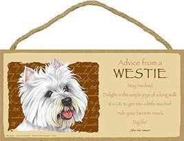 "5""x10"" Advice from a Westie Wooden Plaque Inspirational Dog Lovers Gift - $12.16"