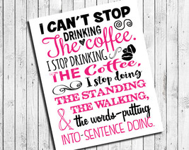 Gilmore Girls Art Print Stop Drinking The Coffee Humor Quote 8x10 Wall Art Poste - $7.00