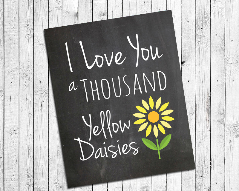 Primary image for GILMORE GIRLS Print I LOVE YOU A THOUSAND YELLOW DAISIES 8x10 Wall Decor Print,