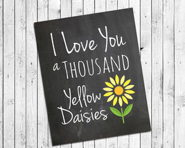 GILMORE GIRLS Print I LOVE YOU A THOUSAND YELLOW DAISIES 8x10 Wall Decor... - $7.00+