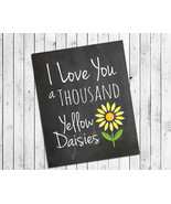 GILMORE GIRLS Print I LOVE YOU A THOUSAND YELLOW DAISIES 8x10 Wall Decor Print,  - £5.40 GBP - £6.17 GBP