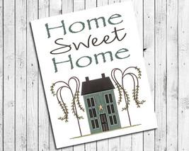 Home Sweet Home 8x10 Prim House Design Wall Decor Art Print - $7.00+