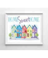 Home Sweet Home 8x10 Townhouse Design Wall Decor Art Print - $7.00+