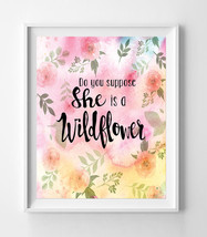 Do You Suppose She is a Wildflower Nursery 8x10 Wall Art Decor Watercolor Look - $7.00+
