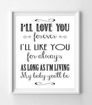 I'll Love You Forever 8x10 Wall Art Poster Print - $6.50+