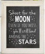 Shoot for the Moon. Even if you miss, you'll land among the Stars, 8x10 ... - $7.00+