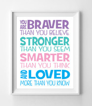 You are Braver than You Believe Nursery 8x10 Wall Art Decor, Quote - $7.00+