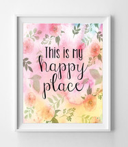 This Is My Happy Place 8x10 Wall Art Decor Print - $7.00