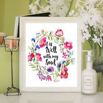 It is Well with My Soul Floral Design 8x10 Wall Art Decor PRINT - $7.00+