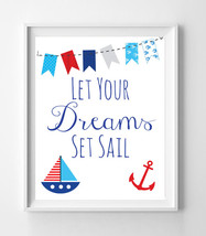 Let Your Dreams Set Sail Nursery 8x10 Wall Art Decor PRINT, Nautical Theme - $7.00