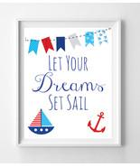 Let Your Dreams Set Sail Nursery 8x10 Wall Art Decor PRINT, Nautical Theme - $7.00