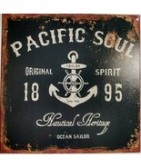 "Pacific Soul Original Spirit 1895 Nautical Heritage Ocean Sign New 12"" x... - $18.80"