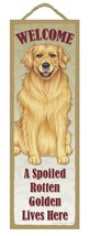 "Spoiled Rotten Golden Retiever Lives Here Sign 5"" x 15"" Plaque Gift pet dog - $14.95"
