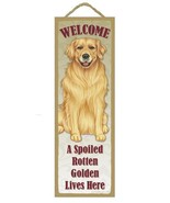 "Spoiled Rotten Golden Retiever Lives Here Sign 5"" x 15"" Plaque Gift pet dog - $14.95"