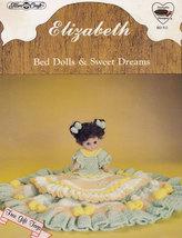 Elizabeth, Dumplin Designs Sweet Dreams Crochet Doll Clothes Pattern BD511 - $3.95