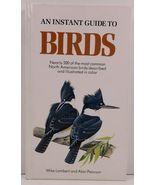 An Instant Guide to Birds by Mike Lambert and Alan Pearson - $3.99