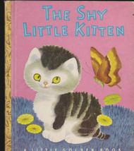 The Shy Little Kitten Little Golden Book (8th print) - $14.97