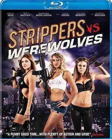 Strippers Vs Werewolves BLU RAY - Skimpy Outfits, Blood, Sexy/Raunchy