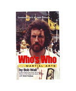 Who's Who in the Martial Arts Book 1975/2009 Edition  Bob Wall Emil Farkas - $35.00