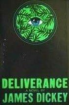 Deliverance [Jun 01, 1970] Dickey, James