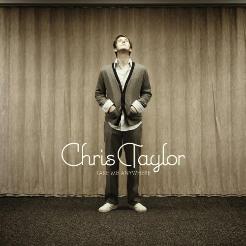 Take Me Anywhere by Chris Taylor Cd