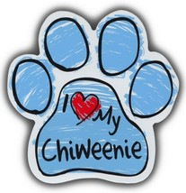 Scribble Paw Dog Magnets: I LOVE MY CHIWEENIE | Cars, Trucks, Refrigerators - $6.99