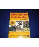 Huiles vegetales d'alimentation  by Alain Saury - $13.71
