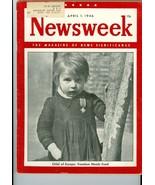 NEWSWEEK Child  Food Europe  Freedom   April 1 1946  - $24.74
