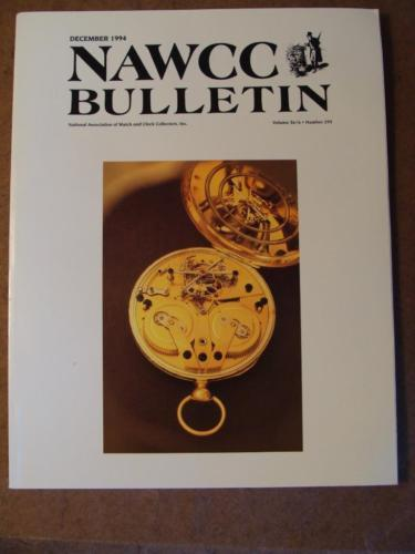 NAWCC Bulletin #293 Dec 1994 Clark Tourbillons Elgin S Hasham Tower Clocks V. 36