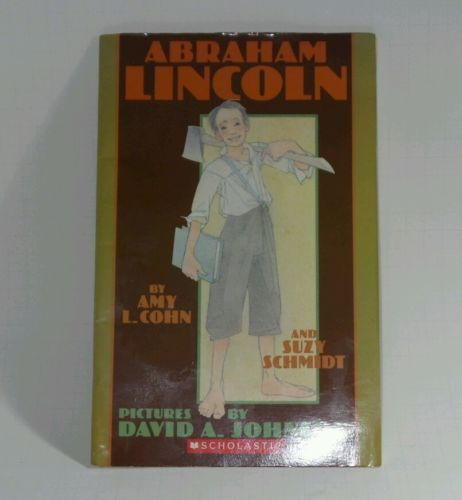 Abraham Lincoln Scholastic Book by Amy L Cohn and Suzy Schmidt (2002) Softcover