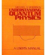 Understanding Quantum Physics: A User's Manual, Vol. 1 (v. 1) [Hardcover... - $45.75