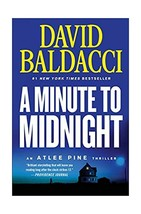 A Minute to Midnight (An Atlee Pine Thriller (2))   David Baldacci Paper... - $17.94
