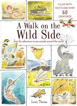 A Walk on the Wild Side: Join the adventure to see animals around the wo... - $5.91