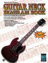 Belwin's 21st Century Guitar Neck Diagram Book [Paperback] Alfred Music - $9.79