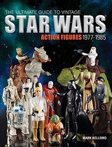 The Ultimate Guide to Vintage Star Wars Action Figures, 1977-1985 - $39.17