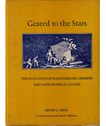 Geared to the Stars The Evolution of Planetariums Orreries & Astronomica... - $500.00