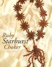 X305 Bead PATTERN ONLY Beaded Ruby Starburst Choker Pattern - $7.50