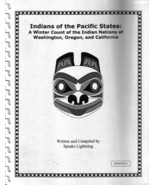 Indians of the Pacific States: A Winter Count by Speaks Lightning - $25.00