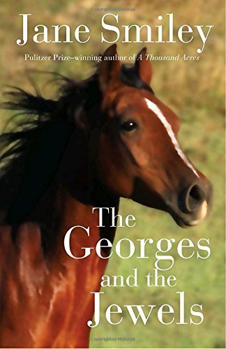 Primary image for The Georges and the Jewels: Book One of the Horses of Oak Valley Ranch