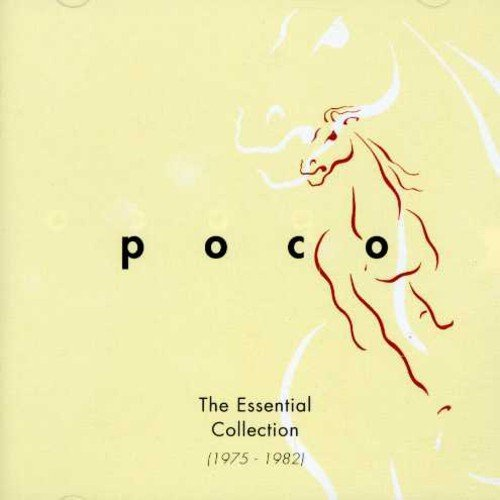 The Essential Collection 1975-1982 Poco