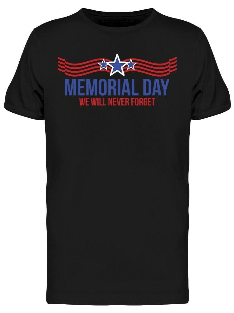 Memorial Day We Will Never Forget Flag Graphic Men's T-shirt