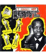 Delroy Wilson- I Shall not Remove   - $100.00