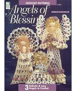 X583 Crochet PATTERN Book ONLY Angels of Blessing Christmas Ornaments Dolls - $12.50