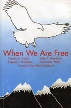 When We Are Free [Hardcover]